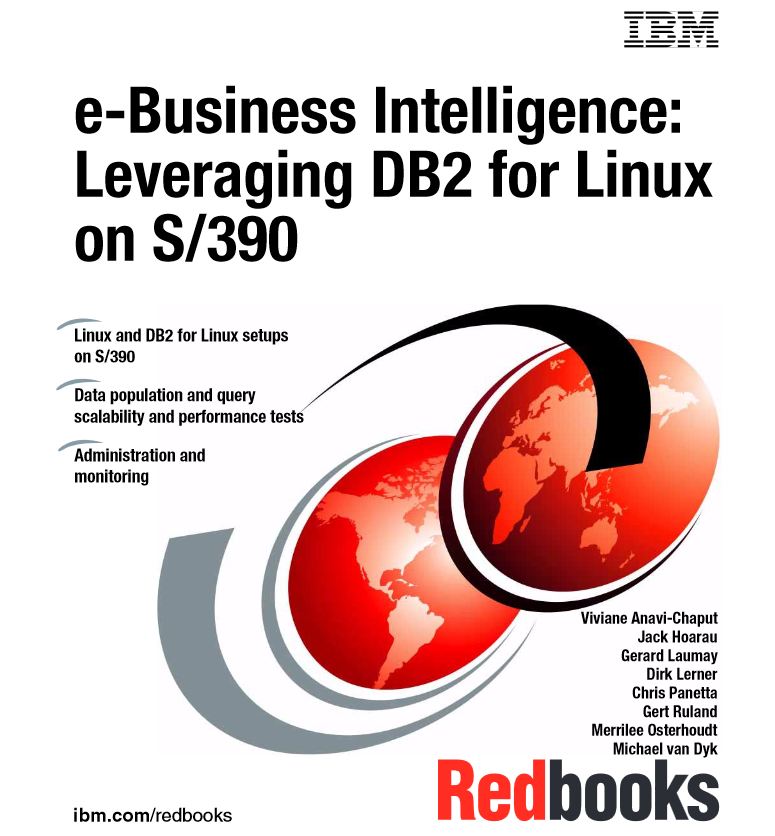 e-Business Intelligence: Leveraging DB2 for Linux on S/390